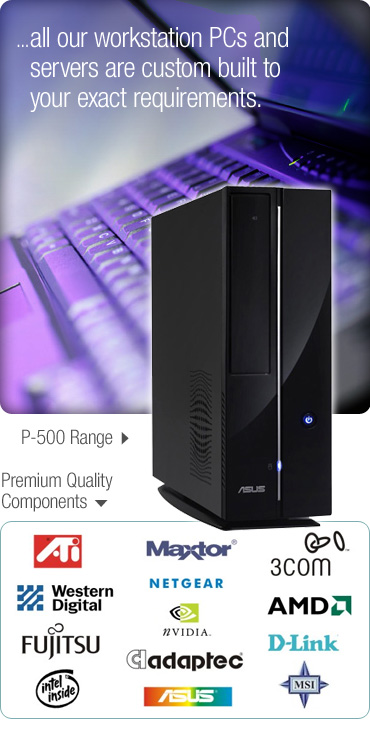 PCs, Servers, Laptops and quality components